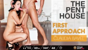 The Penthouse First Approach VirtualPorn360 Claudia Bavel vr porn video vrporn.com virtual reality