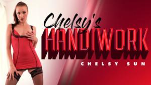Chelsy's Handiwork RealityLovers Chelsy Sun vr porn video vrporn.com virtual reality