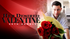 Her Desired Valentine RealityLovers Seth Gamble vr porn video vrporn.com virtual reality
