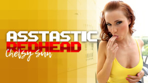 The Asstastic Redhead RealityLovers Chelsy Sun VR Porn video vrporn.com