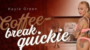 Coffee-Break Quickie RealityLovers Kayla Green vr porn video vrporn.com virtual reality
