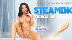 [Shemale] Steaming Things Up VRBTrans Mia Maffia vr porn video vrporn.com virtual reality