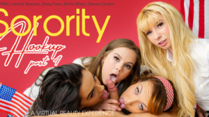 Sorority Hookup Part 4 VR Bangers Devon Green Emily Blacc Kenzie Reeves Zoey Foxx vr porn video vrporn.com virtual reality