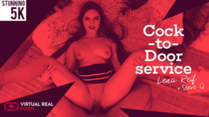 Cock-to-door service VirtualRealPorn Lena Reif & Steve Q vr porn video vrporn.com virtual reality