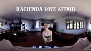 Hacienda Love Affair EvilEyeVR Kat Monroe vr porn video vrporn.com virtual reality