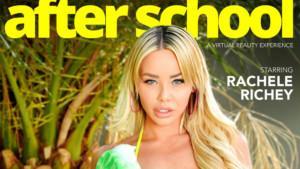 After School Rachele Richey NaughtyAmericaVR Rachele Richey vr porn video vrporn.com virtual reality
