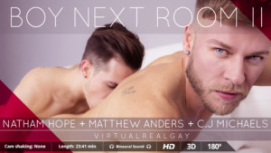Gay-Boy-Next-Room-II-VirtualRealGay-CJ-Michaels-Matthew-Anders-Nathan-Hope-vr-porn-video-vrporn.com-virtual-reality