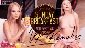 Sunday Breakfast Remake VirtualRealPorn Nancy Ace vr porn video vrporn.com virtual reality